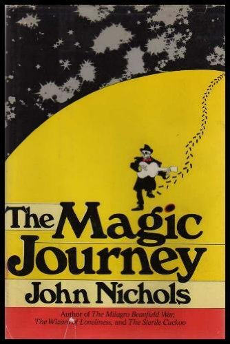9780030153563: The Magic Journey: A Novel
