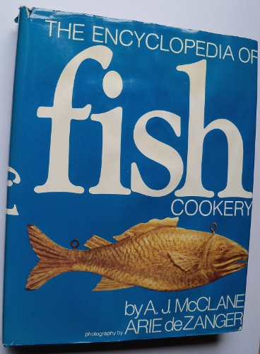 9780030154317: The Encyclopedia of Fish Cookery