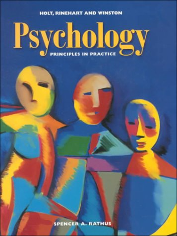 9780030154492: Psychology: Principles in Practice