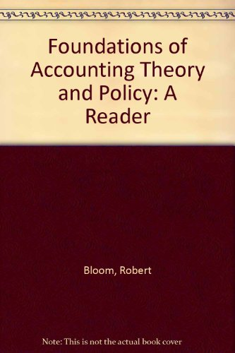 9780030154584: Foundations of Accounting Theory and Policy: A Reader