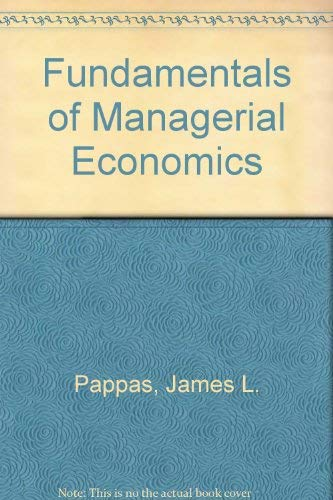 9780030154690: Fundamentals of Managerial Economics