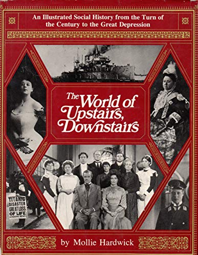 9780030155710: The World of Upstairs, Downstairs