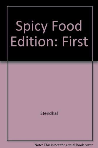 Spicy food, a collection of uncommon recipes,: Stendahl