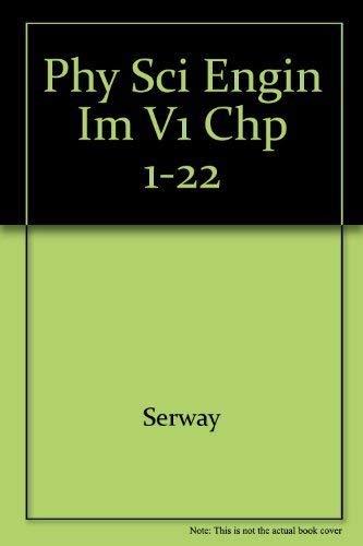 9780030156625: Phy Sci Engin Im V1 Chp 1-22