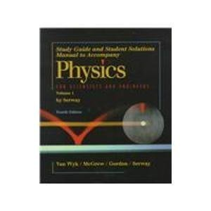 9780030156649: Physics for Scientists & Engineers: Study guide and Student Solutions Manual - Volume 1