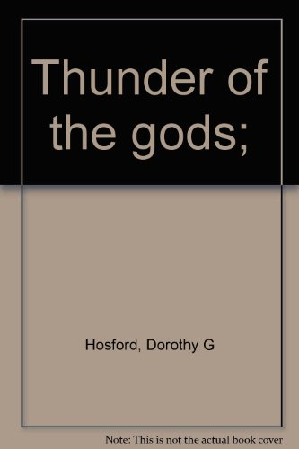 9780030156915: Thunder of the gods;