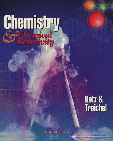 9780030159244: Chemistry and Chemical Reactivity