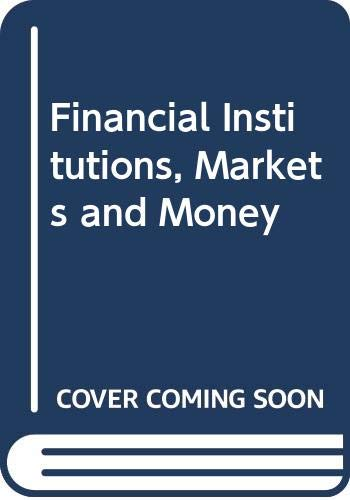 9780030160028: Financial Institutions, Markets and Money