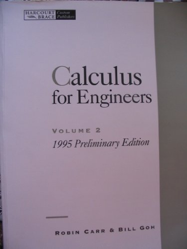 9780030160547: Calculus for Engineers, Volume 2: 1995 Preliminary Edition