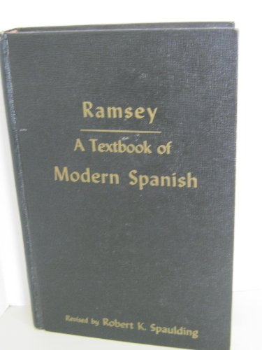 9780030161506: A Textbook of Modern Spanish, As Now Written and Spoken in Castile and the Spanish American Republics