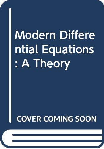 9780030162022: Modern Differential Equations: A Theory