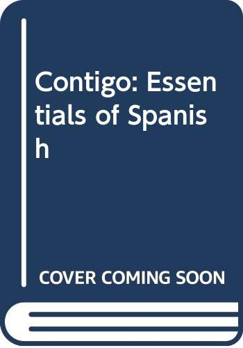 9780030164446: Contigo: Essentials of Spanish