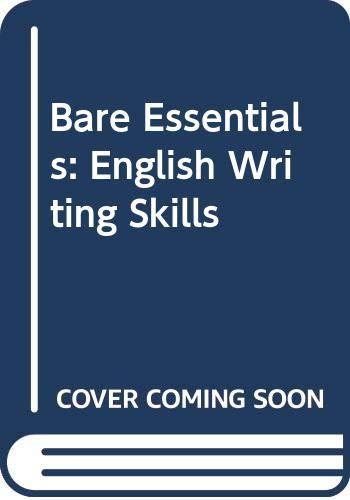 9780030164743: Bare Essentials: English Writing Skills