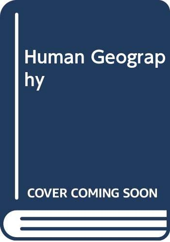 9780030165528: Human Geography