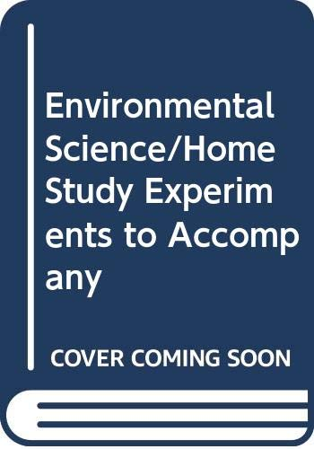 9780030166594: Environmental Science/Home Study Experiments to Accompany