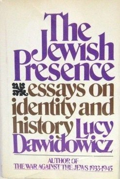 9780030166761: The Jewish presence: Essays on identity and history