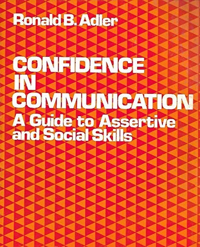 9780030166969: Confidence in Communication: A Guide to Assertive and Social Skills