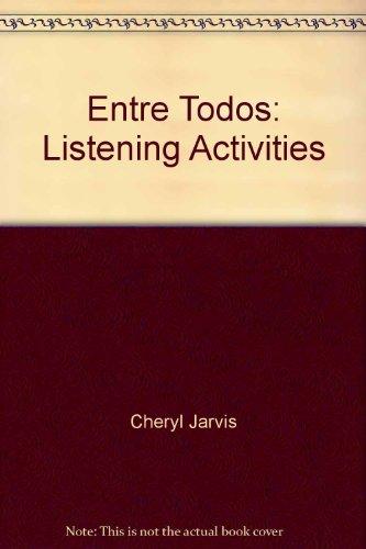 9780030167034: Entre Todos: Listening Activities