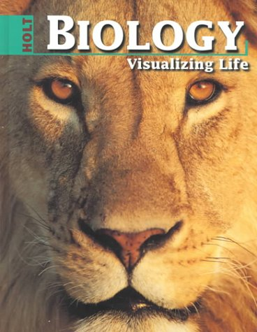 9780030167232: Holt Biology: Visualizing Life: Student Edition Grades 9-12 1998