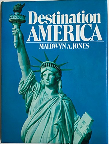 DESTINATION AMERICA.: JONES, Maldwyn.