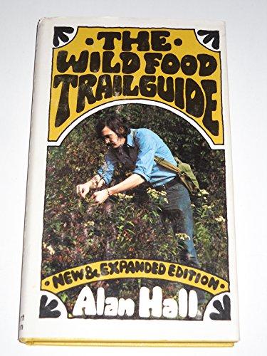 9780030167416: The Wild Food Trailguide