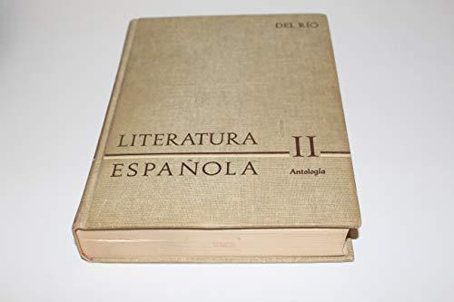 Antologia General de la Literatura Espanola: v. 2