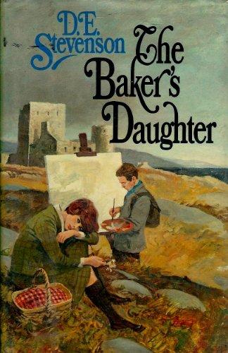 The Baker's Daughter: D. E. Stevenson