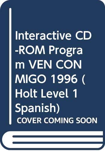 9780030168598: Interactive CD-ROM Program VEN CONMIGO 1996 (Holt Level 1 Spanish)