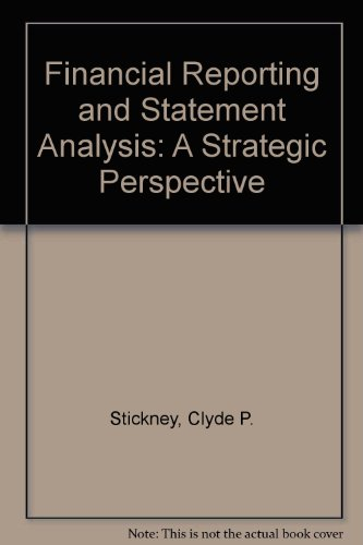9780030168932: Financial Reporting and Statement Analysis: A Strategic Perspective