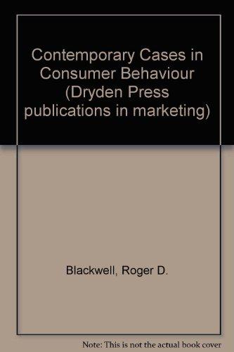 9780030169618: Contemporary Cases in Consumer Behaviour