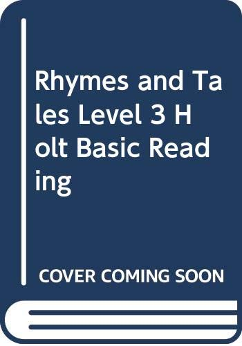 9780030169762: Rhymes and Tales Level 3 Holt Basic Reading