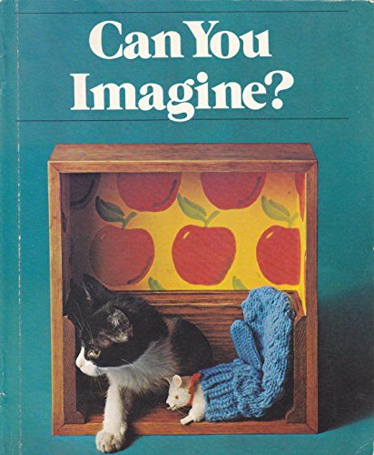 9780030169915: Can You Imagine?