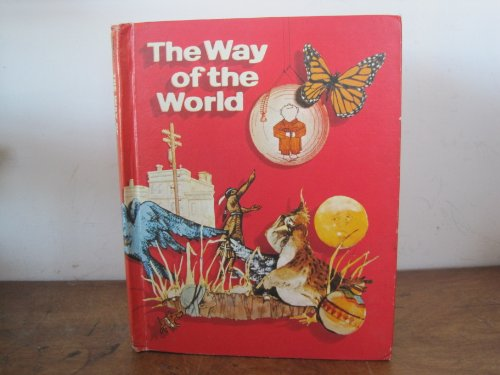 9780030170119: The way of the world (The Holt basic reading system, level 10)