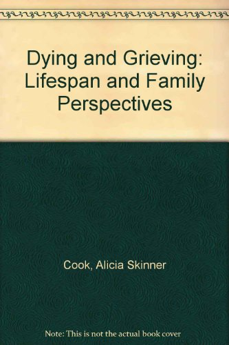 9780030173325: Dying and Grieving: Lifespan and Family Perspectives