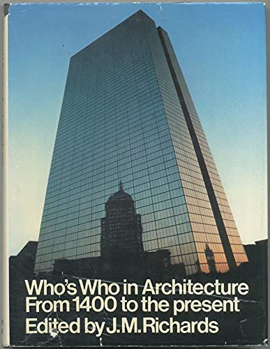 Who's Who in Architecture from 1400 to the present,