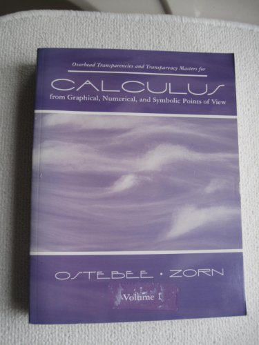 9780030174179: Calculus from Graphical, Numerical, and Symbolic Points of View Volume 2 (Overhead Transparencies and Transparency Masters)