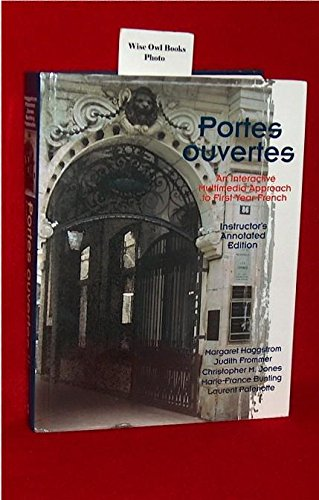 9780030174582: Portes Ouvertes: An Interactive Multimedia Approach to First Year French (Instructor's Edition) Edition: Reprint