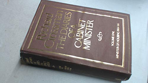 The Diaries of a Cabinet Minister, Volume: Crossman, Richard