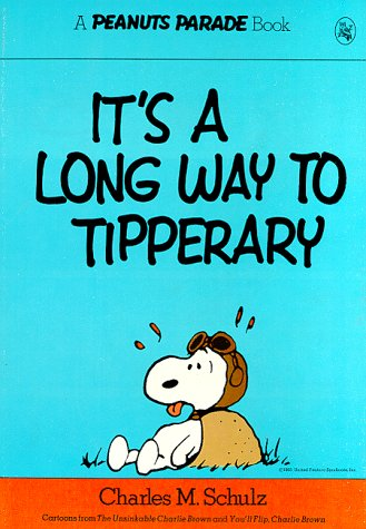 9780030174964: It's a Long Way to Tipperary (Peanuts Parade 2)
