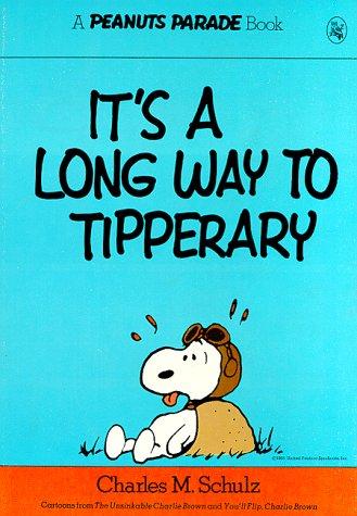 9780030174964: It's a Long Way to Tipperary (Peanuts Parade 2)
