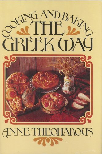 Cooking and baking the Greek way: Theoharous, Anne
