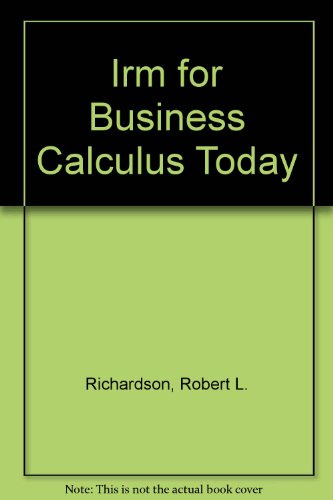 9780030175497: Irm for Business Calculus Today