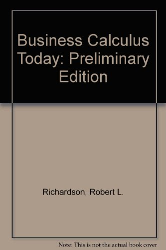 9780030175589: Business Calculus Today: Preliminary Edition