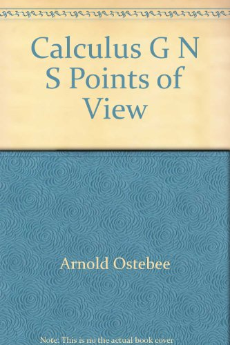 9780030175824: Calculus G, N, S Points of View