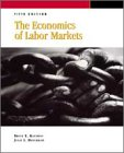 9780030176388: THE ECONOMICS OF LABOR MARKETS, 5/E (Dryden Press Series in Economics)