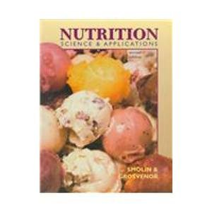 9780030177088: Nutrition: Science and Applications