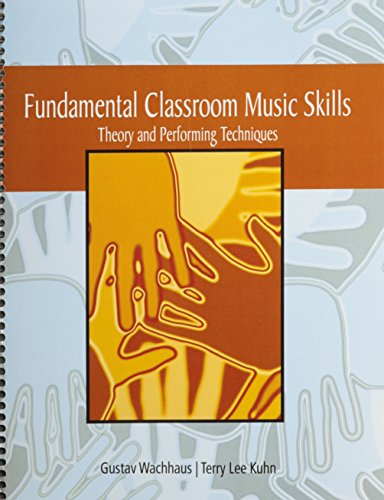 9780030177149: Fundamentals Classroom Music Skills: Theory and Performing Techniques