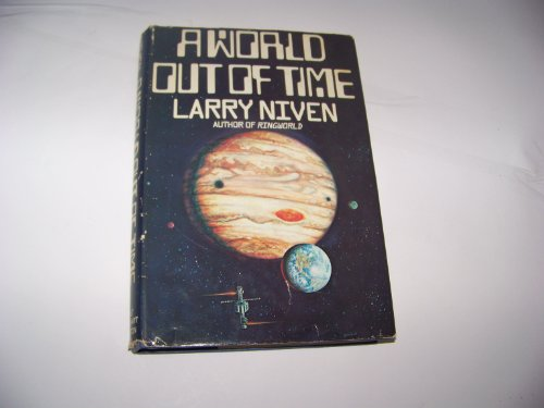 9780030177767: A World Out of Time: A Novel