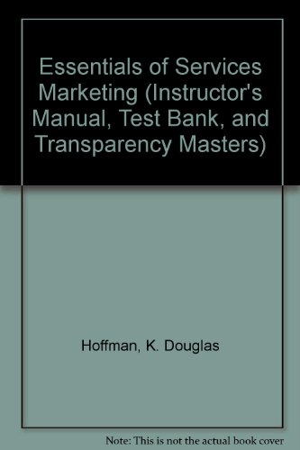 9780030178030: Essentials of Services Marketing (Instructor's Manual, Test Bank, and Transparency Masters)