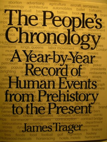 9780030178115: The People's Chronology: A Year-By-Year Record of Human Events from Prehistory to the Present